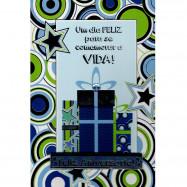 """Cartão """"Um dia Feliz para se comemorar a VIDA!"""""""