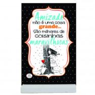 Placa Cartão MDF Amizade Maravilhosa