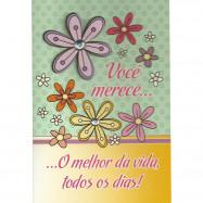 """Cartão """"Você Merece o Melhor da Vida Todos os Dias!"""""""