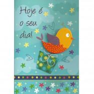 """Cartão """" Hoje é Seu Dia!"""""""