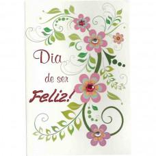 """Cartão """"Dia de Ser Feliz!"""""""