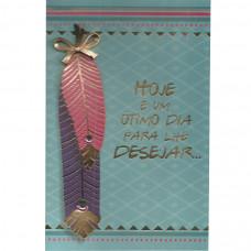 """Cartão """"Hoje é um ótimo dia para lhe Desejar..."""""""
